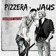 Unerhört Solide von Pizzera & Jaus | CD | Zustand gut