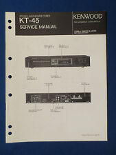 KENWOOD KT-45 TUNER SERVICE MANUAL ORIGINAL FACTORY ISSUE GOOD CONDITION