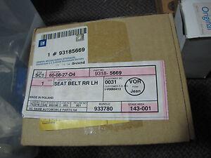 NEW OE SAAB 9-3 93 Left Rear Seat Belt 5 door 93185669 FIts 2006 to 2011