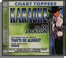 Karaoke Single CD+G - Alan Jackson: That'd Be Alright + Drive - New Country CD!