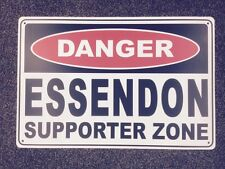 Essendon Supporter Zone - Danger Sign-  Great for Fathers Day, Man Cave,