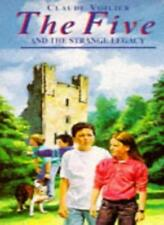 The Five and the Strange Legacy (Famous Five),Claude Voilier, Anthea Bell