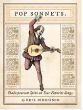 Pop Sonnets : Shakespearean Spins on Your Favorite Songs by Erik Didriksen (2015