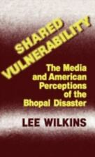 Shared Vulnerability: The Media and American Perceptions of the Bhopal-ExLibrary