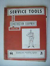 Original International ~ Service Tools Construction Equipment ~ Manual 1968