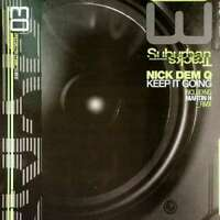 "Nick Dem Q - Keep It Going (12"") Vinyl Schallplatte - 22617"