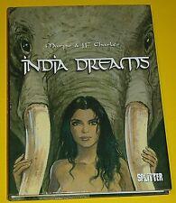 INDIA DREAMS - MARYSE & J.F. CHARLES / HC m. SCHUTZUMSCLAG / 1. AUFL. SPLITTER