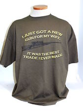 I Just Got A New Gun For My Wife It Was Best Trade I Ever Made T-Shirt Size 2XL