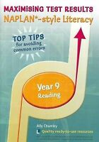 Maximizing Test Results NAPLAN* Style Literacy Year 9 Reading