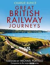 Great British Railway Journeys, Bunce, Charlie Hardback Book