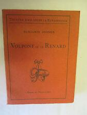 "Benjamin Jonson ""Volpone ou le Renard"" /Les Belles Lettres 1946"