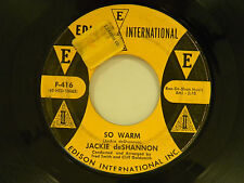 Jackie DeShannon 45  SO WARM bw I WANNA GO HOME Edison Int. VG sllight dish dnap