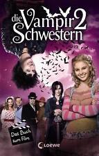 DIE VAMPIRSCHWESTERN 2: Das Buch zum Film ►►►UNGELESEN ° von Franziska Gehm °