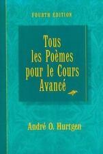 Tous les Poemes Pour le Cours Avance by A. Hurtgen (1997, Hardcover)