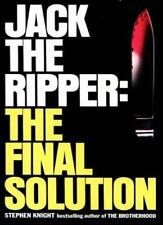 Jack the Ripper: the Final Solution,Stephen Knight- 9780586046524