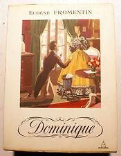 FROMENTIN/DOMINIQUE/ED DU PANTHEON/1953/CHOPY ILL/EX GRD PAPIER