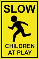 """Slow Children at Play 8"""" x 12"""" Aluminum Metal Sign Made in USA"""