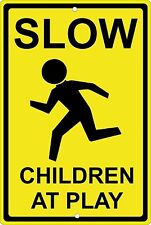 "Slow Children at Play 8"" x 12"" Aluminum Metal Sign Made in USA"