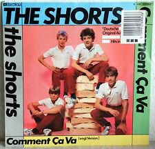 """7"""" VINILE THE SHORTS-comment ca va (Deutsche + Engl. version)"""