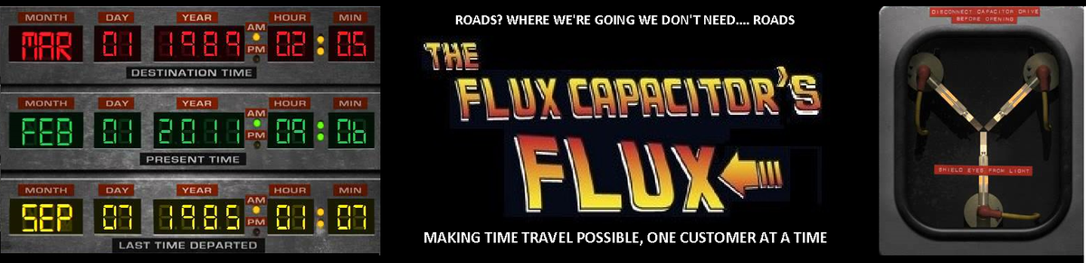 The Flux Capacitor's Flux
