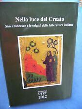 ZAMBON-NELLA LUCE DEL CREATO-S.FRANCESCO E LE ORIGINI DELLA LETTERATURA ITALIANA
