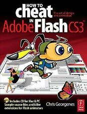 How to Cheat in Flash CS3: The art of design and animation in Adobe Flash CS3, G