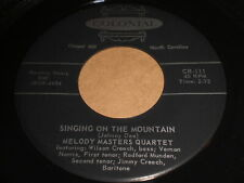 Melody Masters Quartet: Singing On The Mountain / It's Gotta Be All 45 - Gospel