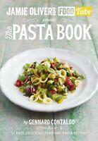 Jamie Oliver's Food Tube: The Pasta Book ' Contaldo, Gennaro