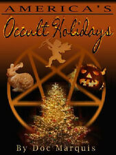 AMERICA'S OCCULT HOLIDAYS - DVD by Doc Marquis. **BRAND NEW**