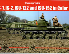 IS-1, IS-2, ISU-122, AND ISU-152 IN COLOR