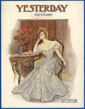 YESTERDAY - CHAS. K. HARRIS - STARMER - 1907 SONG SHEET
