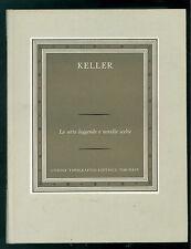 KELLER GOTTFRIED LE SETTE LEGGENDE E NOVELLE SCELTE UTET 1971 I GRANDI SCRITTORI