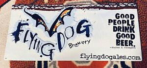 """Flying Dog Brewery 19 X 9"""" Metal Sign Good People Drink Good Beer NEW"""