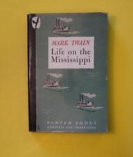 LIFE ON THE MISSISSIPPI MARK TWAIN BANTAM BOOKS NOV 1945 FIRST BANTAM PAPERBACK