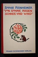 7730 Kinderbuch SOPHIE REINHEIMER Von Sonne Regen Schnee und Wind 1926