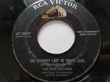 "AMES BROTHERS Hugo Winterhalter - The Naughty Lady Of Shady Lane / Addio 1954 7"""