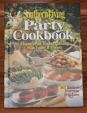 Southern Living At Home Party Cookbook 161 recipes Homestyle cooking book 2006