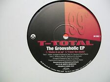"""T-Total-The Groovaholic EP-Latina Acrylica-12""""Single-Vinyl Record-99 North-VG++"""