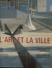 URBANISME : L'ART ET LA VILLE. EDITIONS SKIRA