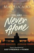 You Are Never Alone by Max Lucado