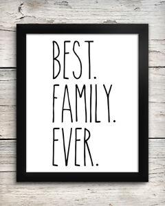 Best Family Ever 8 x 10 Art Print - Wall Decor Home Kitchen Farmhouse Rae Dunn