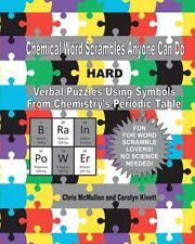 Chemical Word Scrambles Anyone Can Do (hard): Verbal Puzzles Using Symbols Fr...