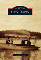 Lock Haven [Images of America] [PA] [Arcadia Publishing]