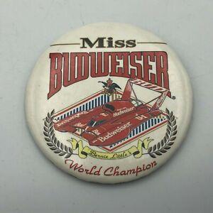 Vintage Bernie Little's Miss Budweiser Hydroplane World Champion Pinback Pin  R3