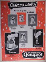 PUBLICITÉ DE PRESSE 1956 PEUGEOT FRÈRES CADEAUX UTILES PEUGIMIX - ADVERTISING