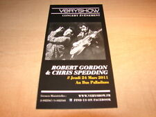 ROBERT GORDON - CHRIS SPEDDING !!!!!!!!!!RARE FRENCH FYER
