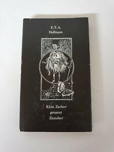 E.T:A Hoffmann - Klein Zaches genannt Zinnober