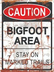 Bigfoot Area Sign Stay On Marked Trails 9x12 Metal Funny Gag Joke Sasquatch