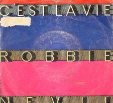 ROBBIE NEVIL - c ' est la vie - Manhattan - 06 2014767 - ita 1986