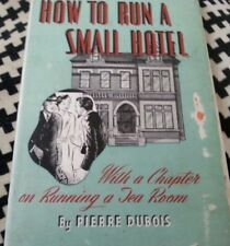 How To Run A Small Hotel Or Guest House A Chapter on Running A Tea Room ca 1945